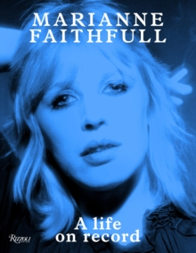 Marianne Faithfull : A Life on Record, Hardback Book