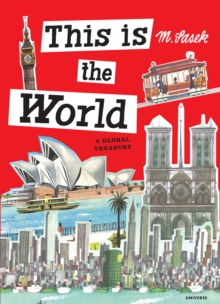 This Is the World : A Global Treasury, Hardback Book