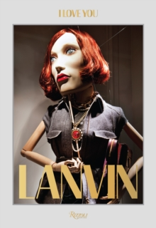 Lanvin: I Love You, Hardback Book