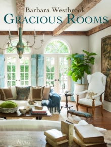 Barbara Westbrook: Gracious Rooms, Hardback Book