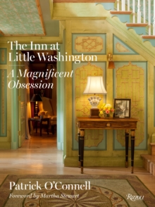 The Inn at Little Washington : A Magnificent Obsession, Hardback Book