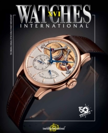 Watches International XVI, Paperback Book