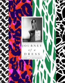 Dvf : Journey of A Dress, Hardback Book