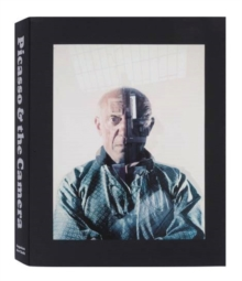 Picasso and the Camera, Paperback / softback Book