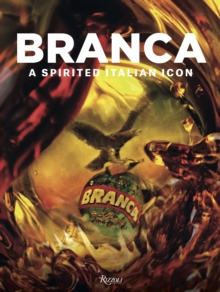 Branca : A Spirited Italian Icon, Hardback Book