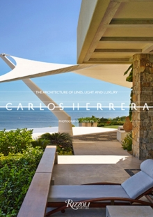 Carlos Herrera : The Architecture of Lines, Light, and Luxury, Hardback Book