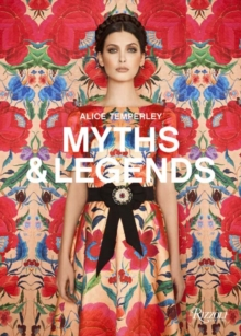 Alice Temperley : English Myths and Legends, Hardback Book