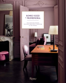 Romeo Sozzi and Promemoria : The Designer Behind the Most Beautiful Furniture in the World, Hardback Book