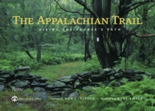 The Appalachian Trail : Hiking the People's Path, Hardback Book