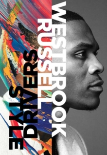 Russell Westbrook : Style Drivers, Hardback Book