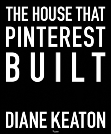 The House That Pinterest Built, Hardback Book