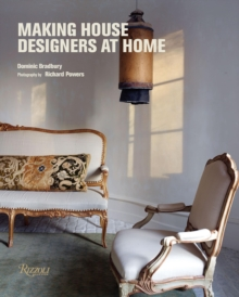 Making House : Designers at Home, Hardback Book
