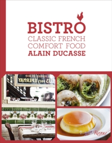 Bistro : Classic French Comfort Food, Hardback Book