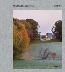 Allied Works Architecture: Dwelling, Hardback Book