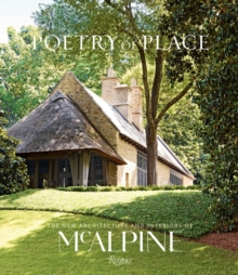 Poetry of Place : The New Architecture and Interiors of Mcalpine, Hardback Book