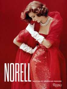 Norell : Master of American Fashion, Hardback Book