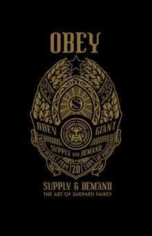 OBEY : Supply and Demand, Hardback Book