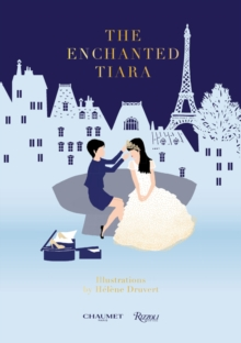 The Enchanted Tiara, Hardback Book