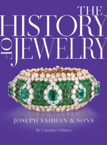The History of Jewelry: Joseph Saidian and Sons, Hardback Book