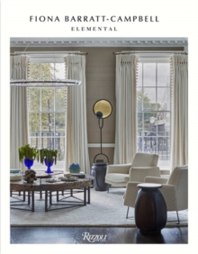 Elemental : The Interior Designs of Fiona Barratt-Campbell, Hardback Book