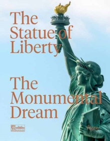 The Statue of Liberty, Hardback Book