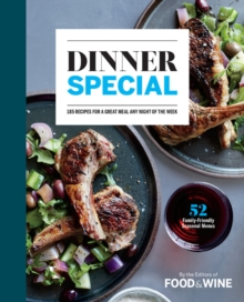 Dinner Special : 150+ Recipes for a Great Meal Any Night of the Week, Hardback Book