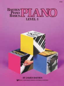 Bastien Piano Basics: Piano Level 1, Sheet music Book