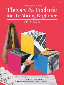 Bastien Theory & Technic Young Beginner Primer B, Sheet music Book