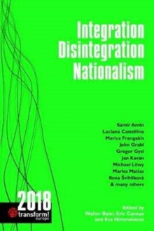 Integration - Disintegration - Nationalism : Transform! 2018, Paperback Book