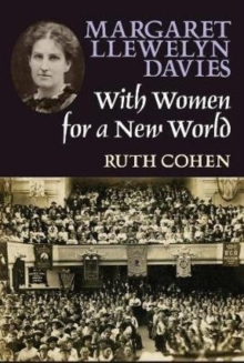 Margaret Llewelyn Davies : With Women for a New World, Paperback / softback Book