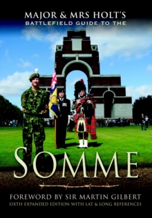 Major and Mrs Holt's Battlefield Guide to the Somme, Paperback Book
