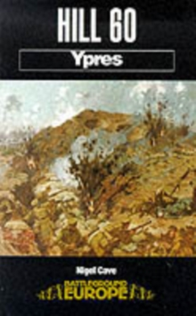 Hill 60 : Ypres, Paperback / softback Book