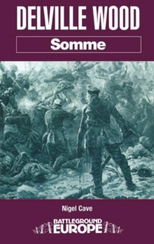 Delville Wood: Somme, Paperback / softback Book