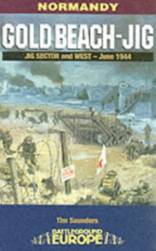 Gold Beach: Jig Sector and West, Paperback / softback Book