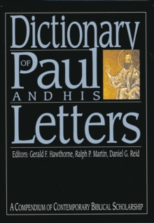 Dictionary of Paul and His Letters, Hardback Book