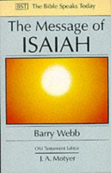 The Message of Isaiah : On Eagle's Wings, Paperback / softback Book