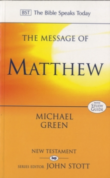 The Message of Matthew, Paperback Book