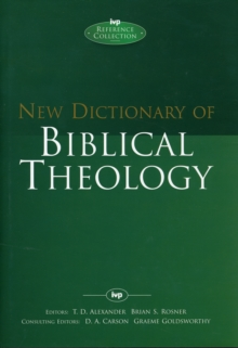 New Dictionary of Biblical Theology, Hardback Book