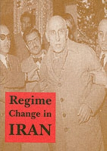 Regime Change in Iran, Paperback Book