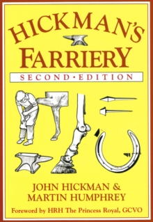 Hickman's Farriery : A Complete Illustrated Guide, Hardback Book