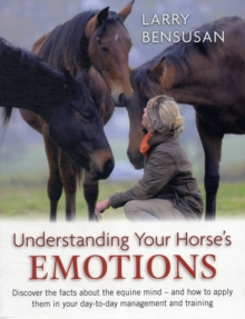 Understanding Your Horse's Emotions, Paperback / softback Book
