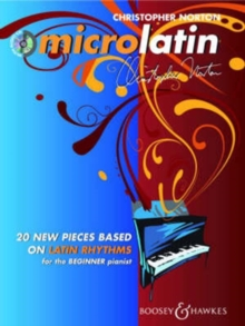 Microlatin : 20 Pieces Based on Latin-American Rhythms for the Beginner to Intermediate Pianist with Playalong CD, Mixed media product Book