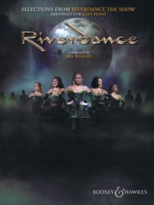 Selections from Riverdance - the Show : Arranged for Easy Piano, Paperback / softback Book