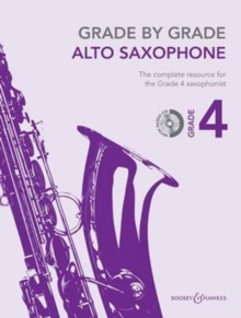 Grade by Grade - Alto Saxophone : Grade 4, Mixed media product Book