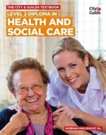 The City & Guilds Textbook: Level 2 Diploma in Health and Social Care, Paperback Book