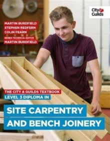 The City & Guilds Textbook: Level 3 Diploma in Site Carpentry & Bench Joinery, Paperback / softback Book