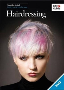 Level 3 SVQ in Hairdressing at Level 6 SCQF Logbook (Scottish Version) : Level 3 SVQ at level 6 SCQF, Paperback Book