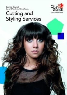 Level 2 Technical Certificate in Cutting and Styling Services: Learner Journal, Paperback Book