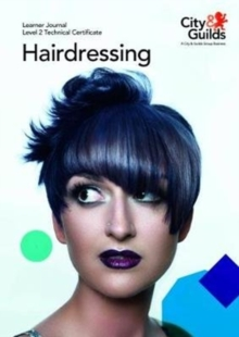 Level 2 Technical Certificate in Hairdressing: Learner Journal, Paperback Book
