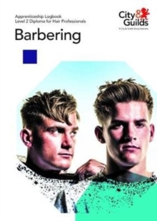 Level 2 Diploma for Hair Professionals - Barbering: Apprenticeship Logbook, Paperback / softback Book